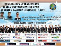 Pengurus Daerah Ikatan Wartawan Online (IWO) Kabupaten Karimun, Akan di Kukuhkan
