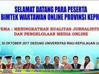 Besok IWO Kepri Gelar Bimtek Jurnalistik dan Pengelolaan Media Online di Unrika